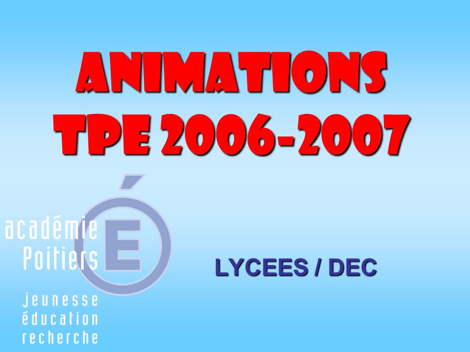 Animations TPE LYCEES / DEC