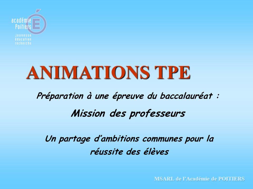 ANIMATIONS TPE Mission des professeurs