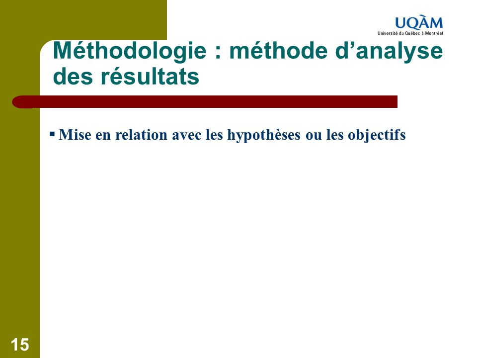Méthodologie : méthode d'analyse des résultats