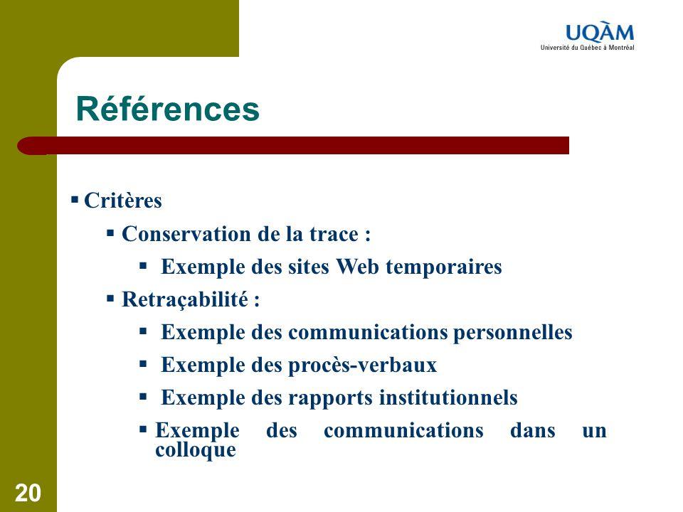 Références Critères Conservation de la trace :
