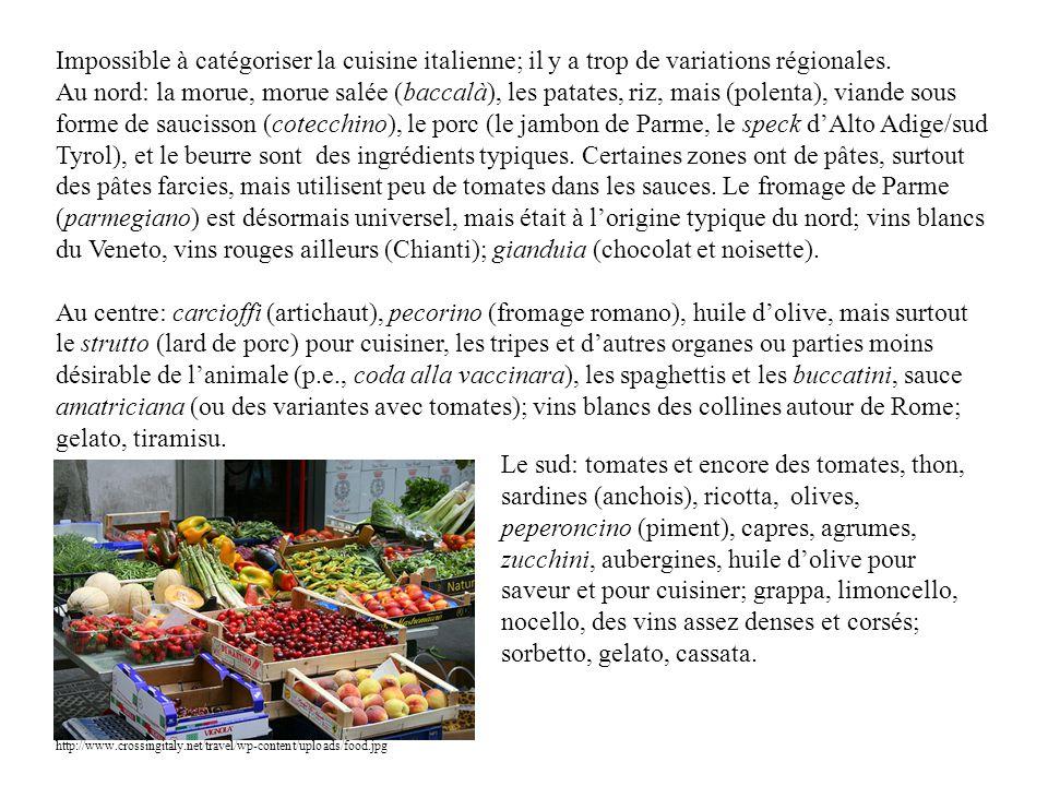 Impossible à catégoriser la cuisine italienne; il y a trop de variations régionales.