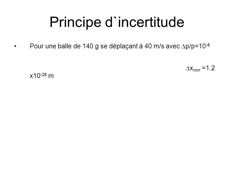 Principe d`incertitude