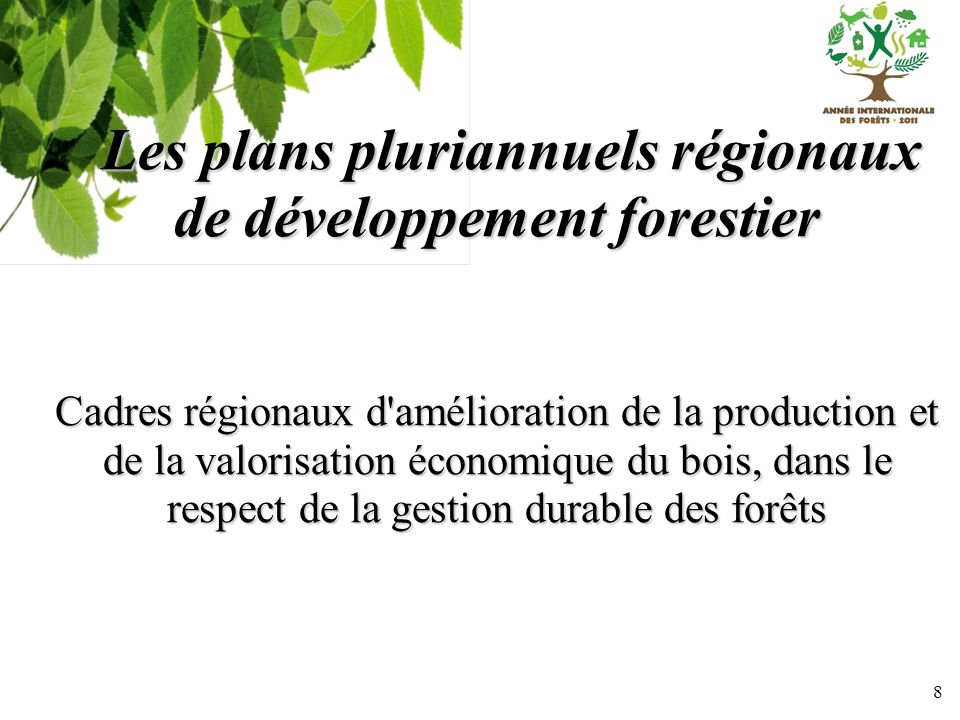 Les plans pluriannuels régionaux de développement forestier