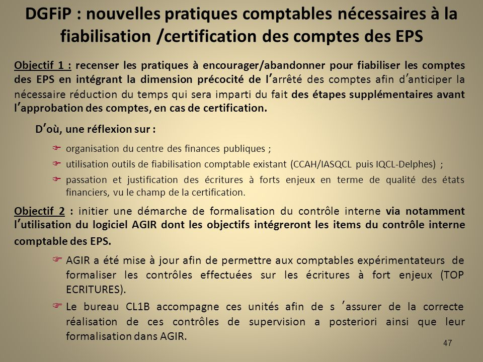 DGFiP : nouvelles pratiques comptables nécessaires à la fiabilisation /certification des comptes des EPS