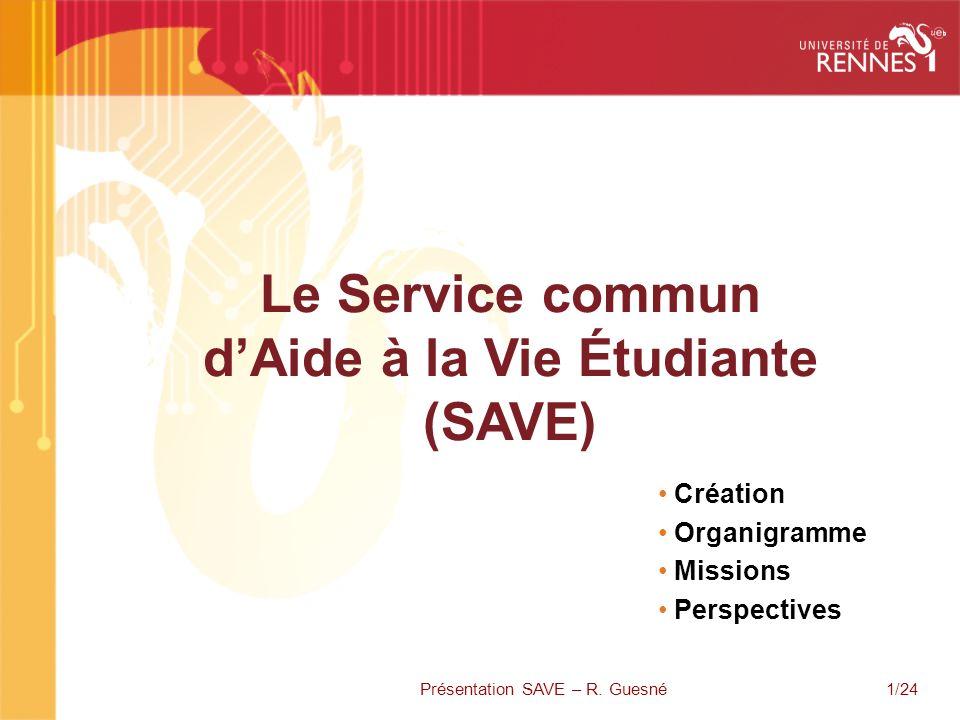 Le Service commun d'Aide à la Vie Étudiante (SAVE)