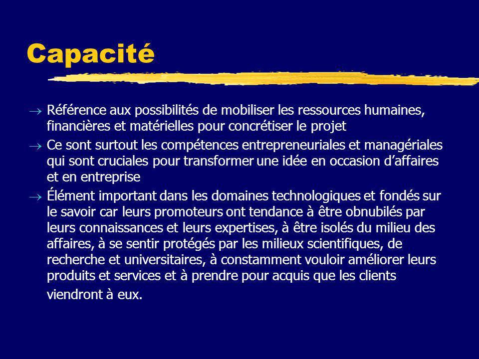 Capacité Référence aux possibilités de mobiliser les ressources humaines, financières et matérielles pour concrétiser le projet.