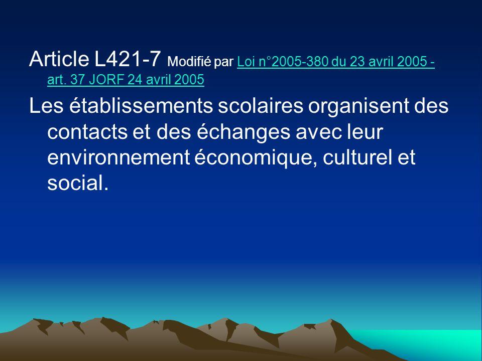 Article L421-7 Modifié par Loi n°2005-380 du 23 avril 2005 - art