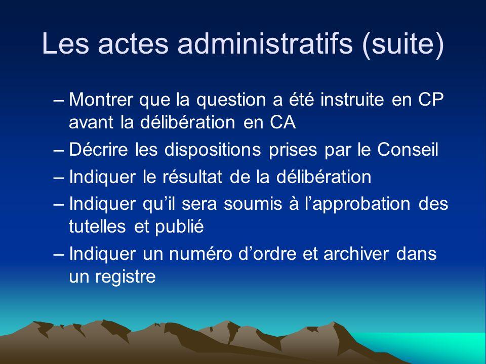 Les actes administratifs (suite)