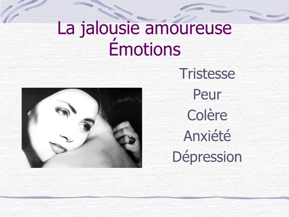 La jalousie amoureuse Émotions
