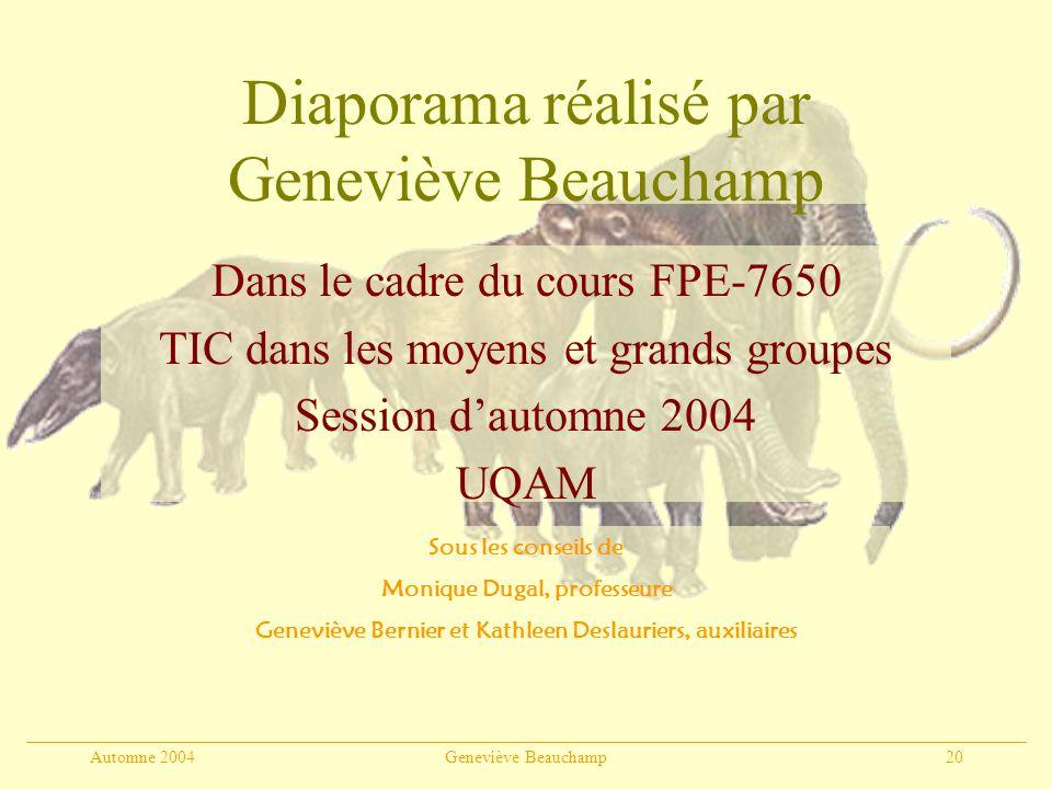 Diaporama réalisé par Geneviève Beauchamp