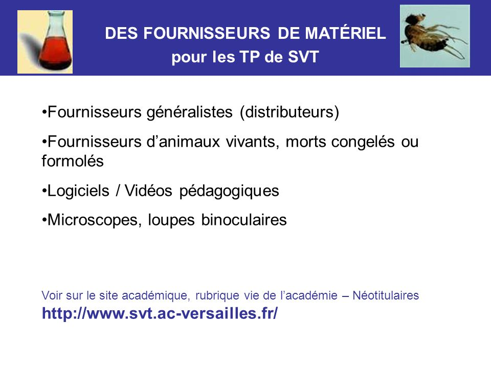 DES FOURNISSEURS DE MATÉRIEL