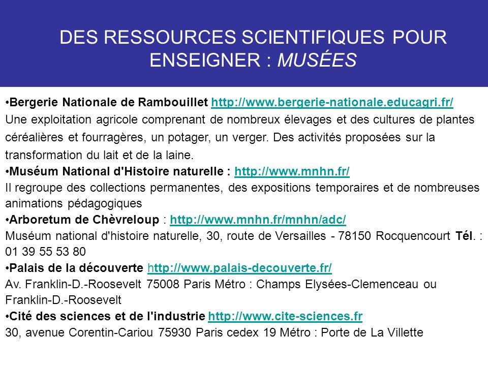 DES RESSOURCES SCIENTIFIQUES POUR ENSEIGNER : MUSÉES