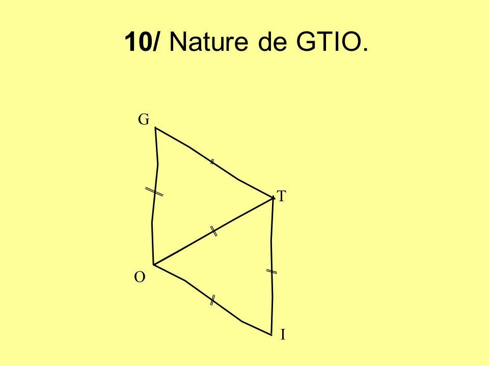 10/ Nature de GTIO. G T O I