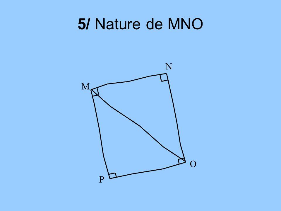 5/ Nature de MNO N M O P