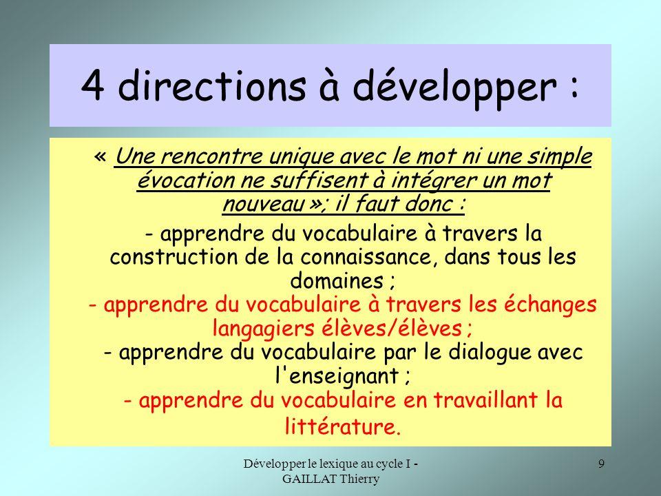 4 directions à développer :