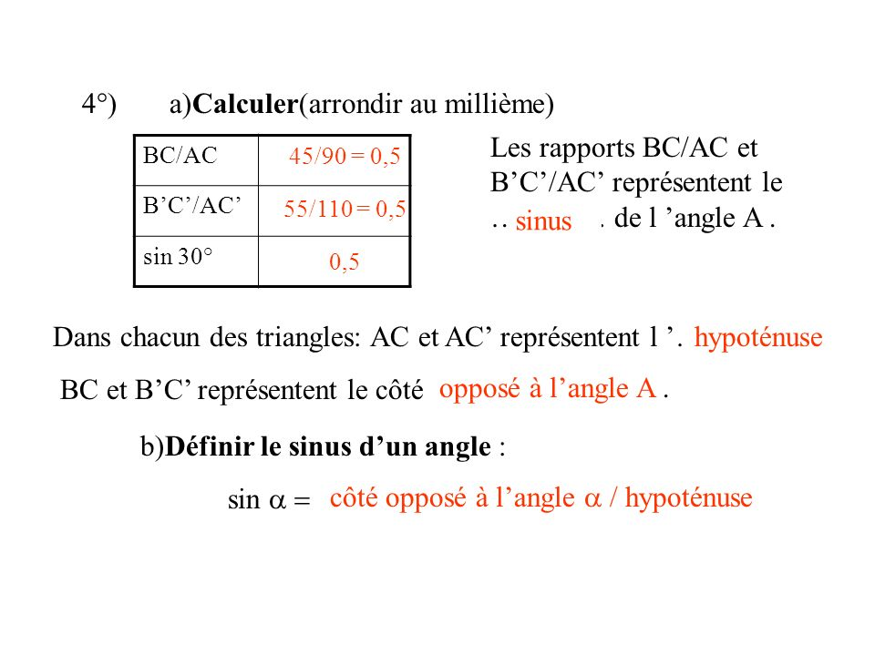 4°) a)Calculer(arrondir au millième)