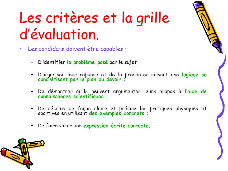 Les critères et la grille d'évaluation.