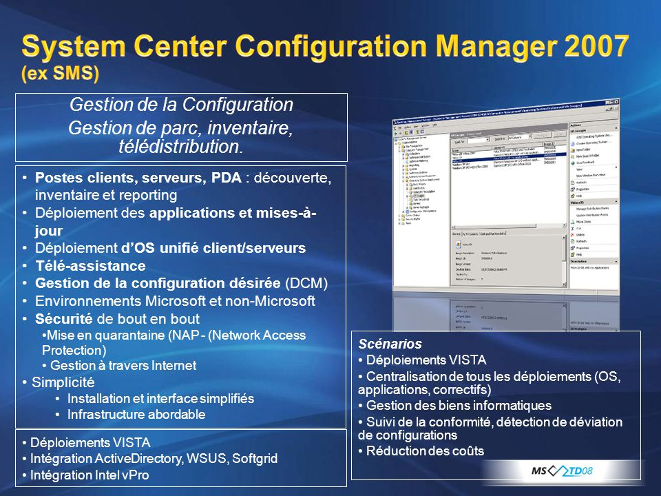 System Center Configuration Manager 2007 (ex SMS)