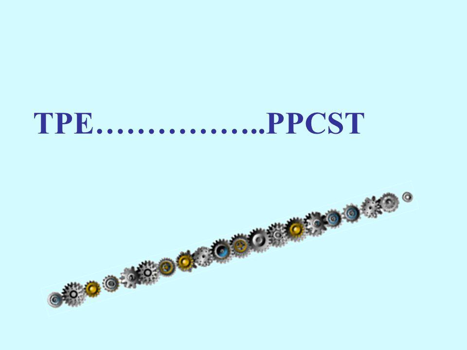 TPE……………..PPCST