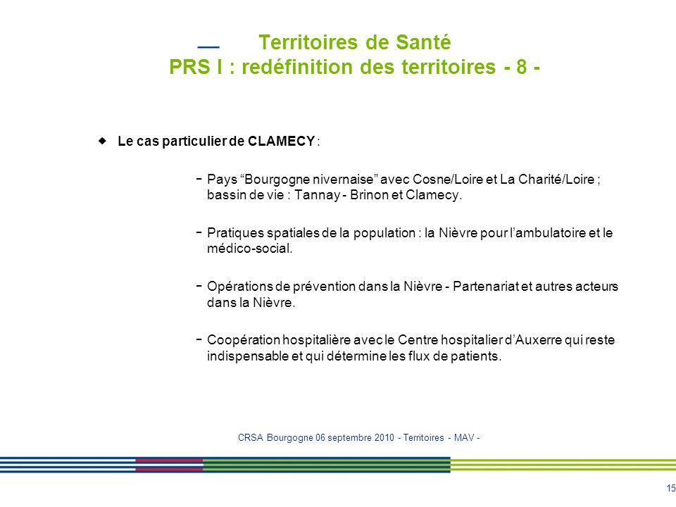 Territoires de Santé PRS I : redéfinition des territoires - 8 -