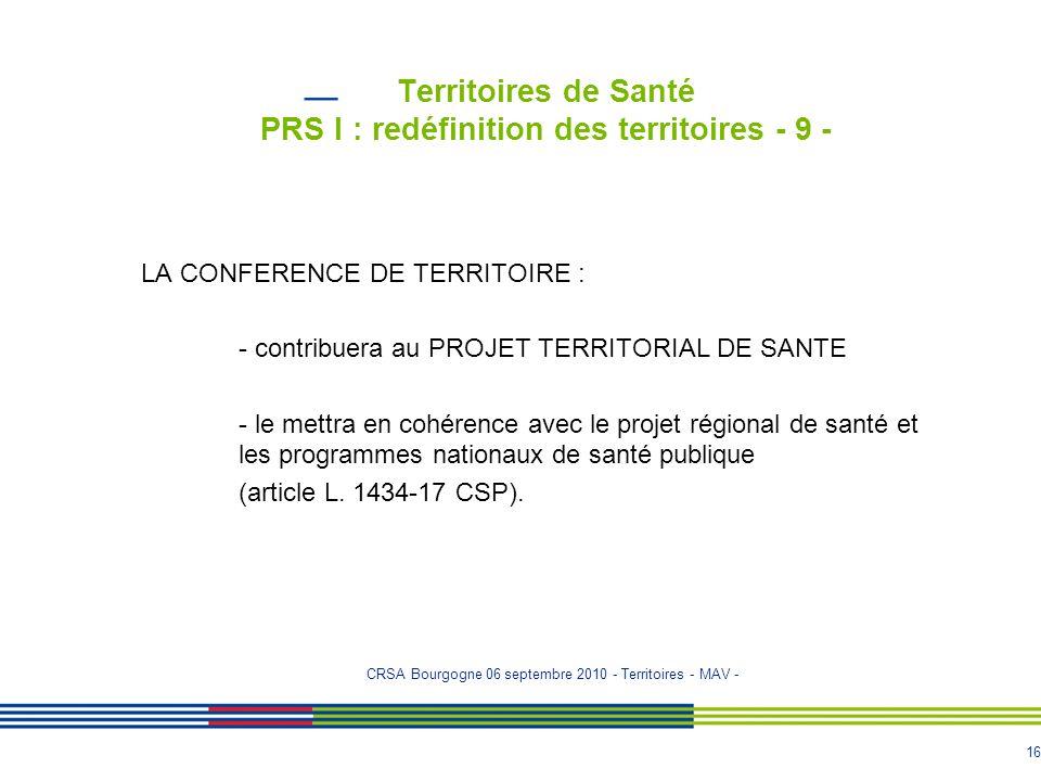 Territoires de Santé PRS I : redéfinition des territoires - 9 -