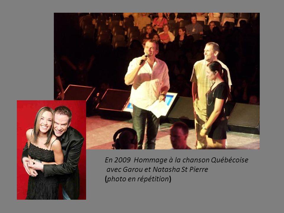 En 2009 Hommage à la chanson Québécoise