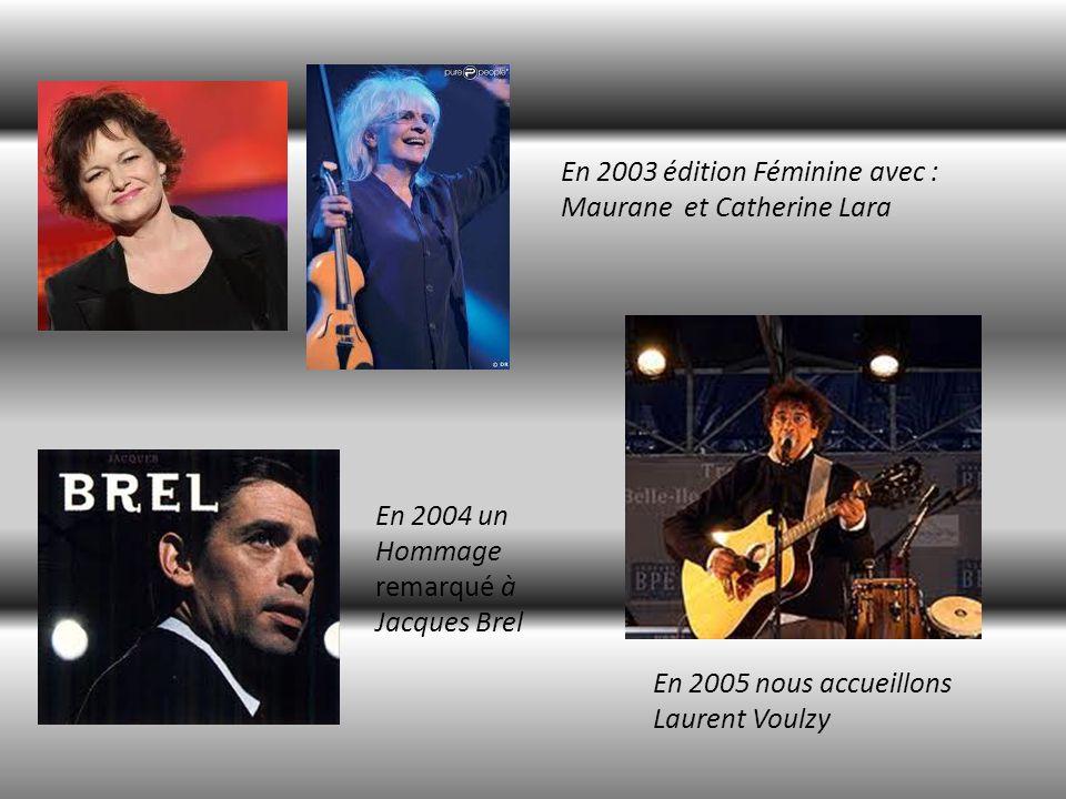 En 2003 édition Féminine avec :