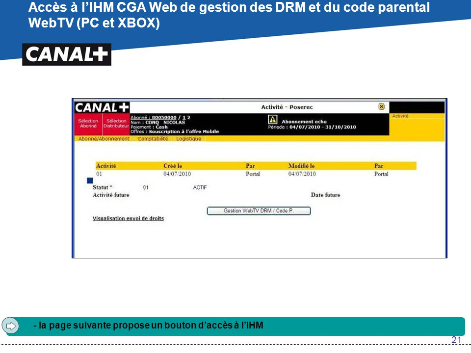 Accès à l'IHM CGA Web de gestion des DRM et du code parental WebTV (PC et XBOX)