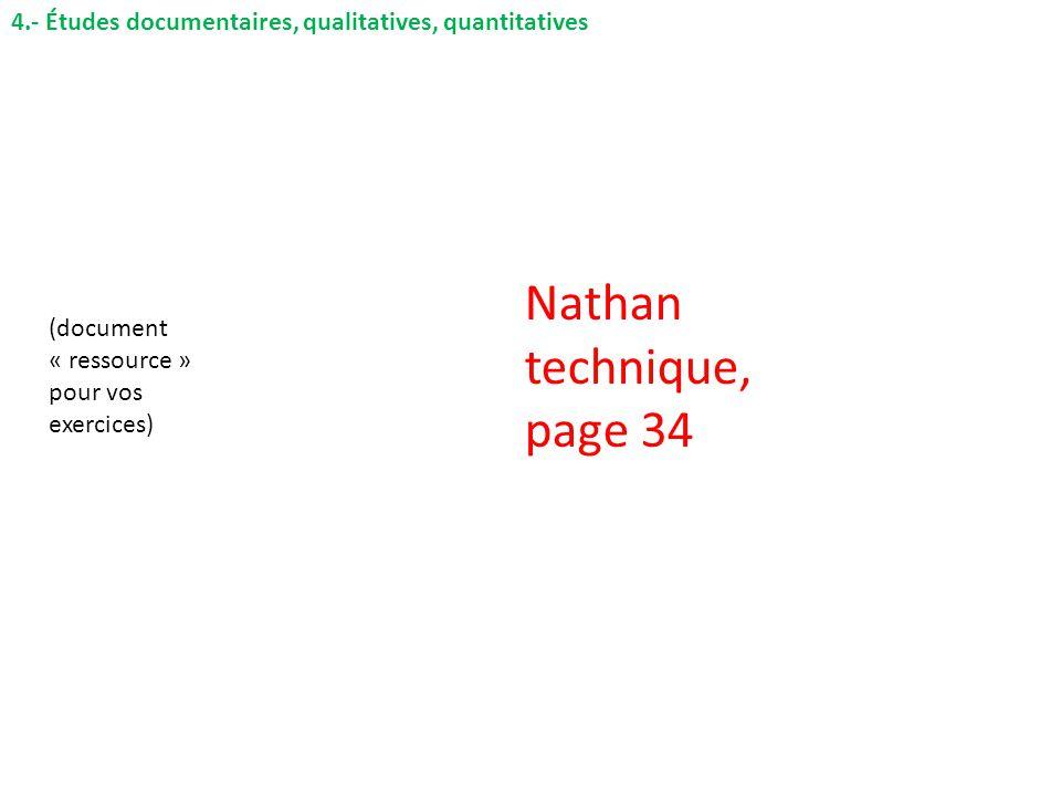 4.- Études documentaires, qualitatives, quantitatives