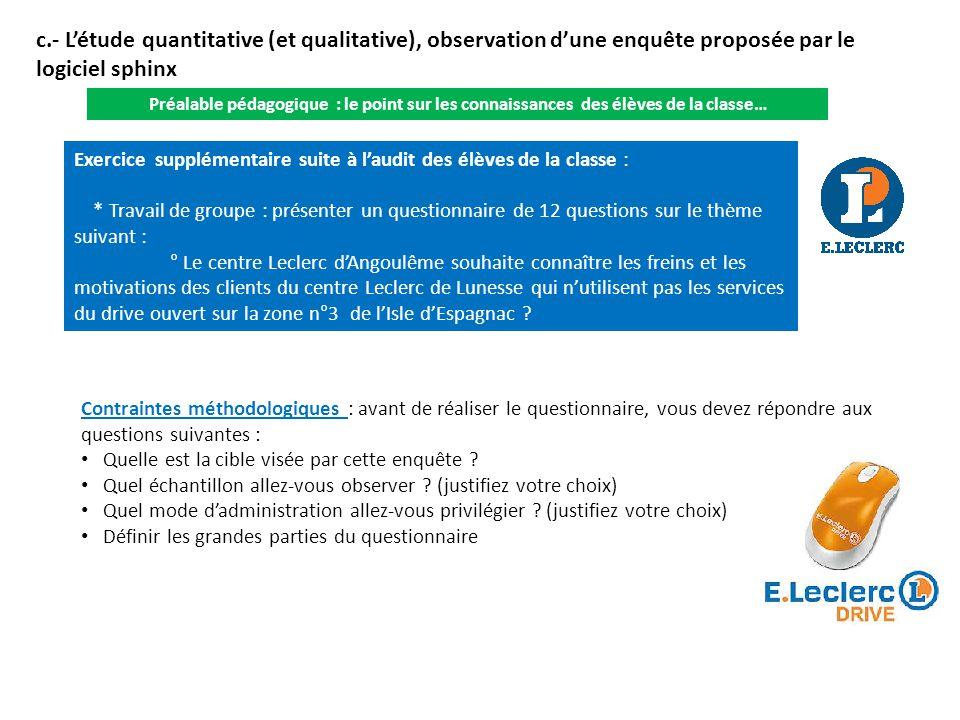 c.- L'étude quantitative (et qualitative), observation d'une enquête proposée par le logiciel sphinx