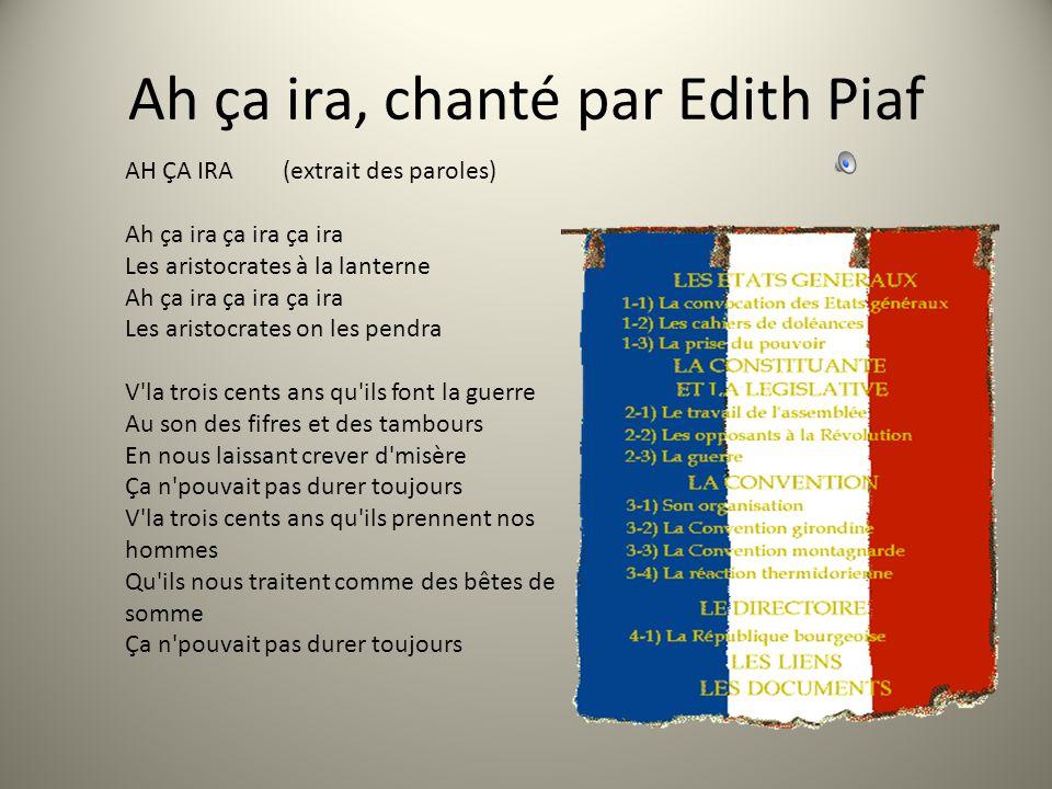 Ah ça ira, chanté par Edith Piaf