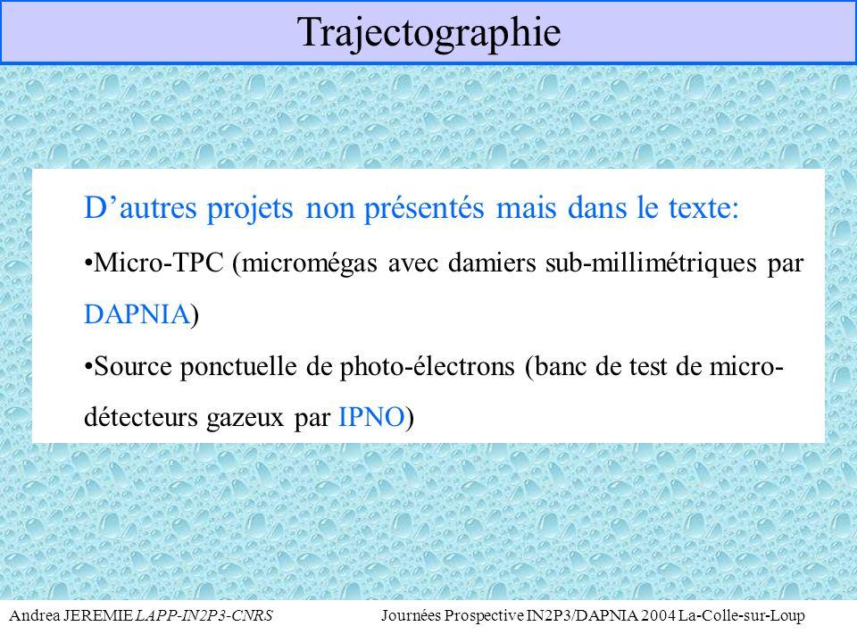Trajectographie D'autres projets non présentés mais dans le texte: