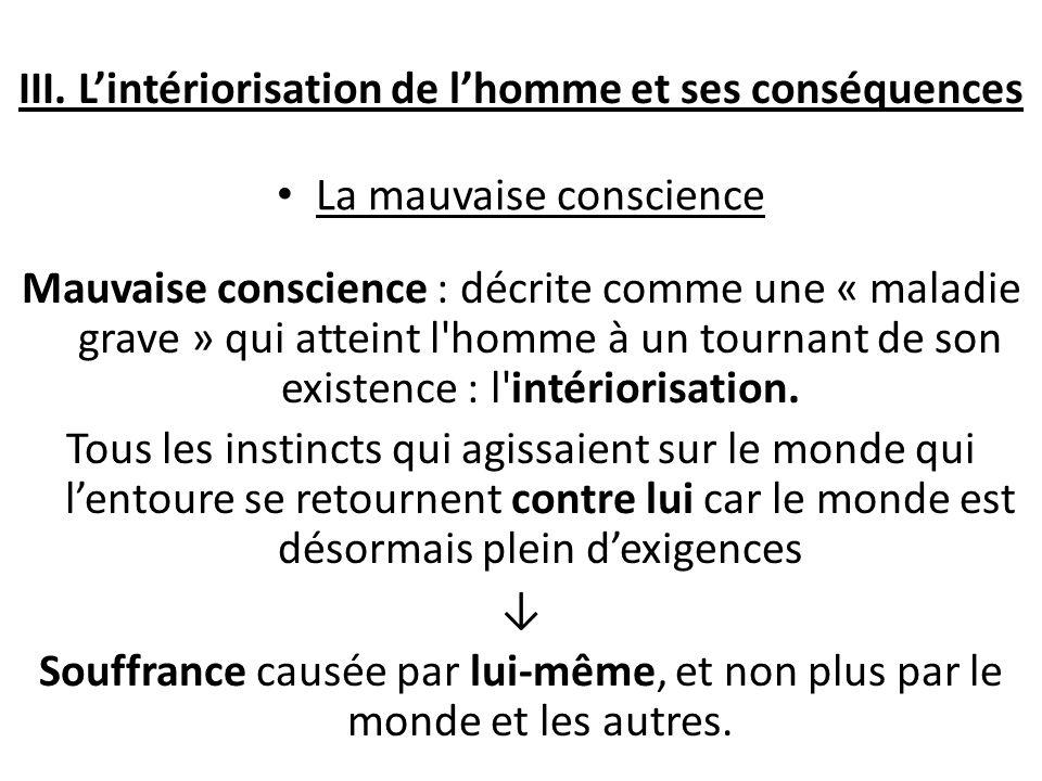 III. L'intériorisation de l'homme et ses conséquences