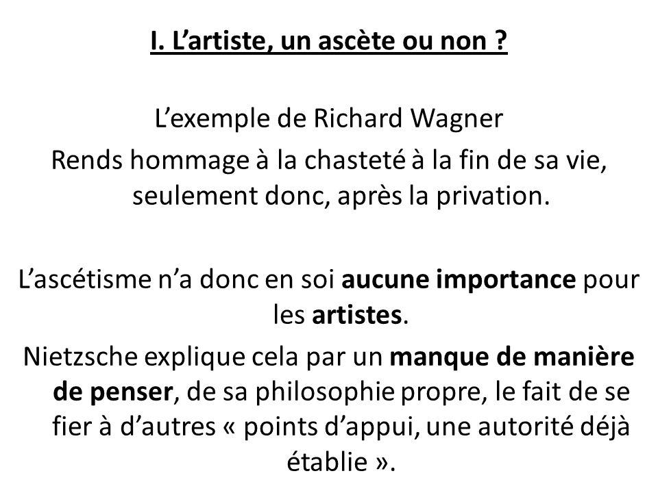 I. L'artiste, un ascète ou non