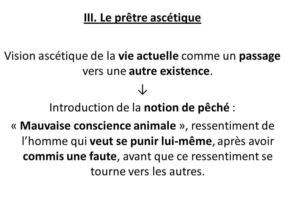 III. Le prêtre ascétique