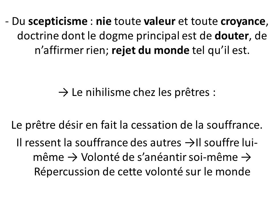→ Le nihilisme chez les prêtres :