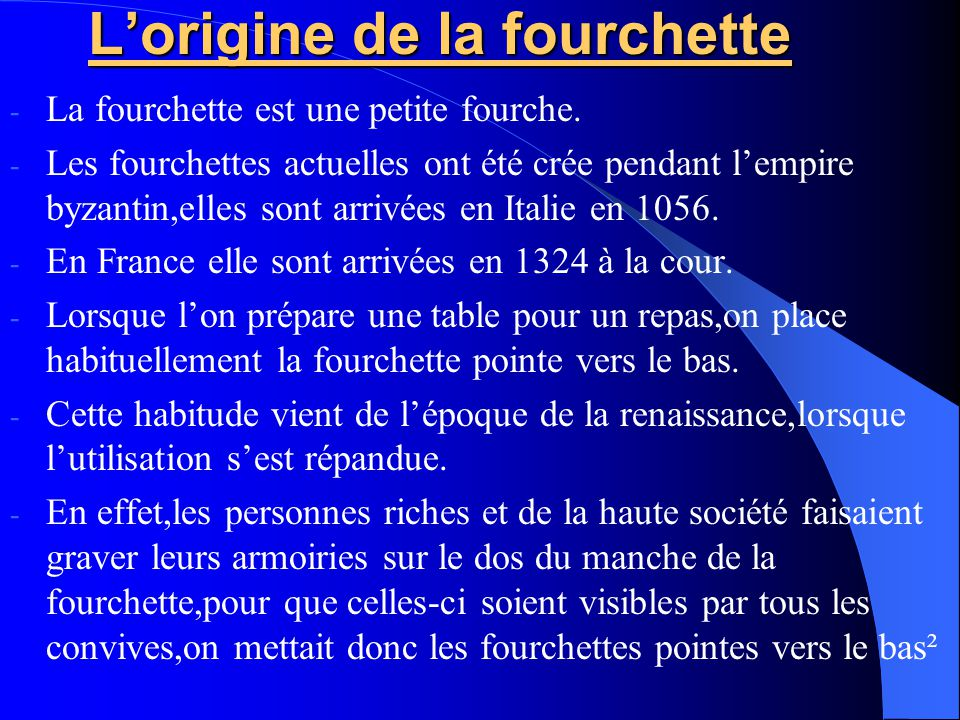 L'origine de la fourchette