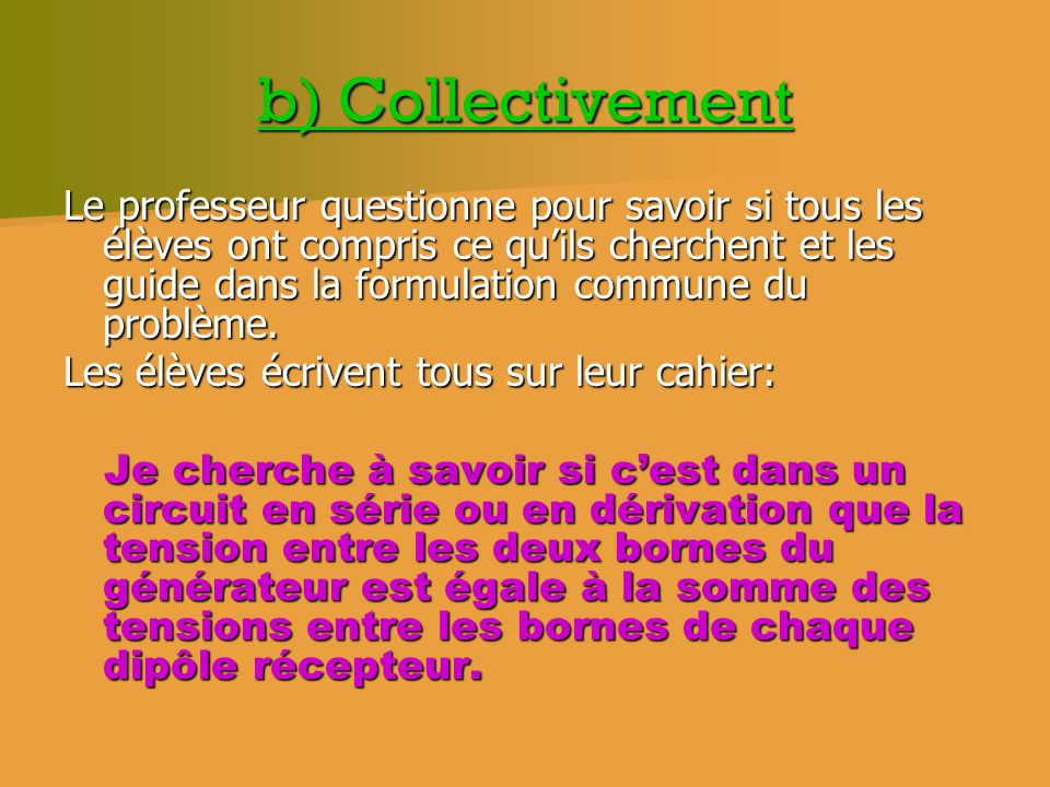 b) Collectivement