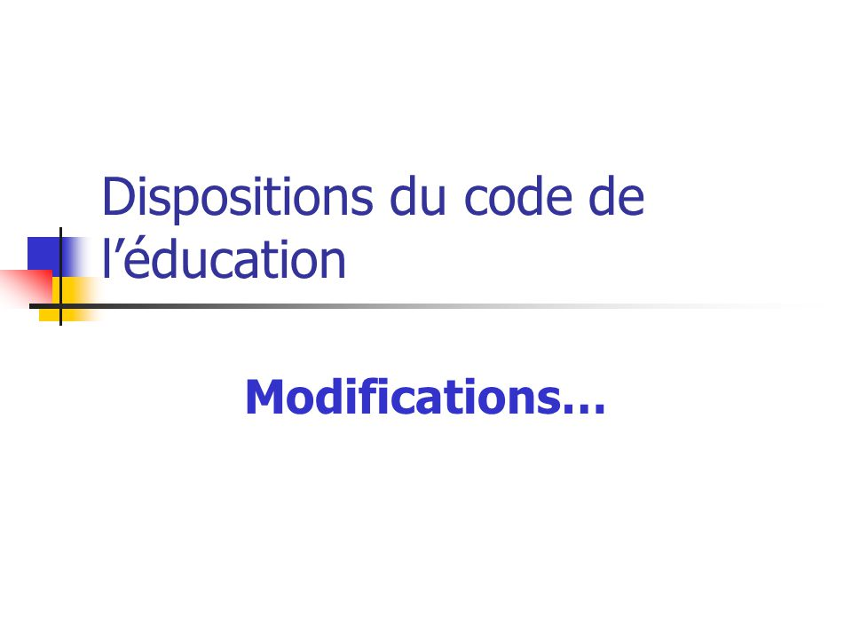 Dispositions du code de l'éducation
