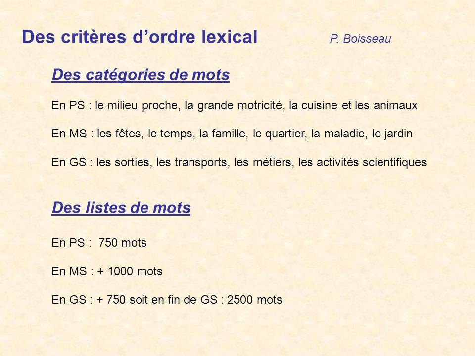Des critères d'ordre lexical P. Boisseau