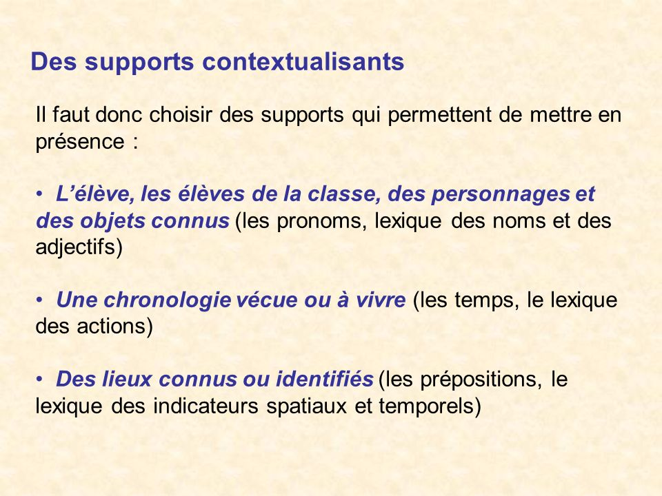 Des supports contextualisants