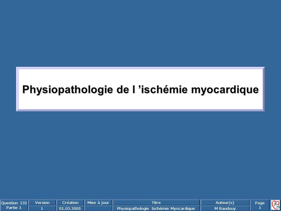 Physiopathologie de l 'ischémie myocardique