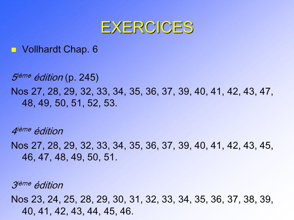 EXERCICES Vollhardt Chap. 6 5ième édition (p. 245)