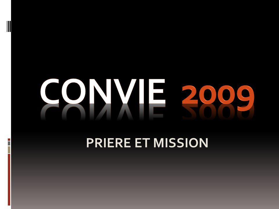 CONVIE 2009 PRIERE ET MISSION