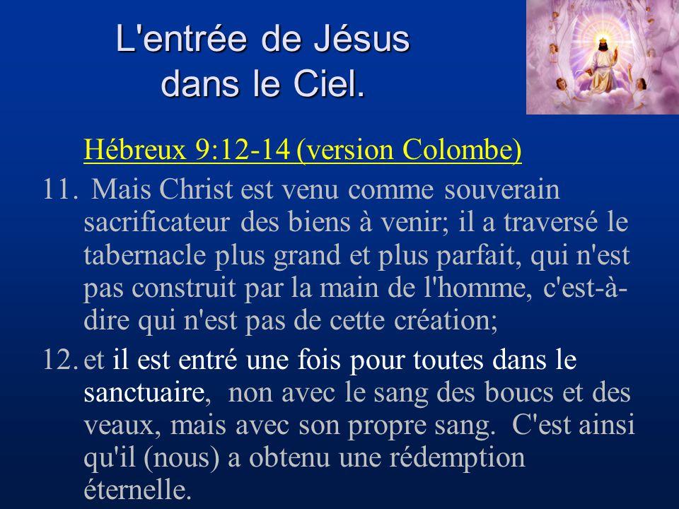 L entrée de Jésus dans le Ciel.