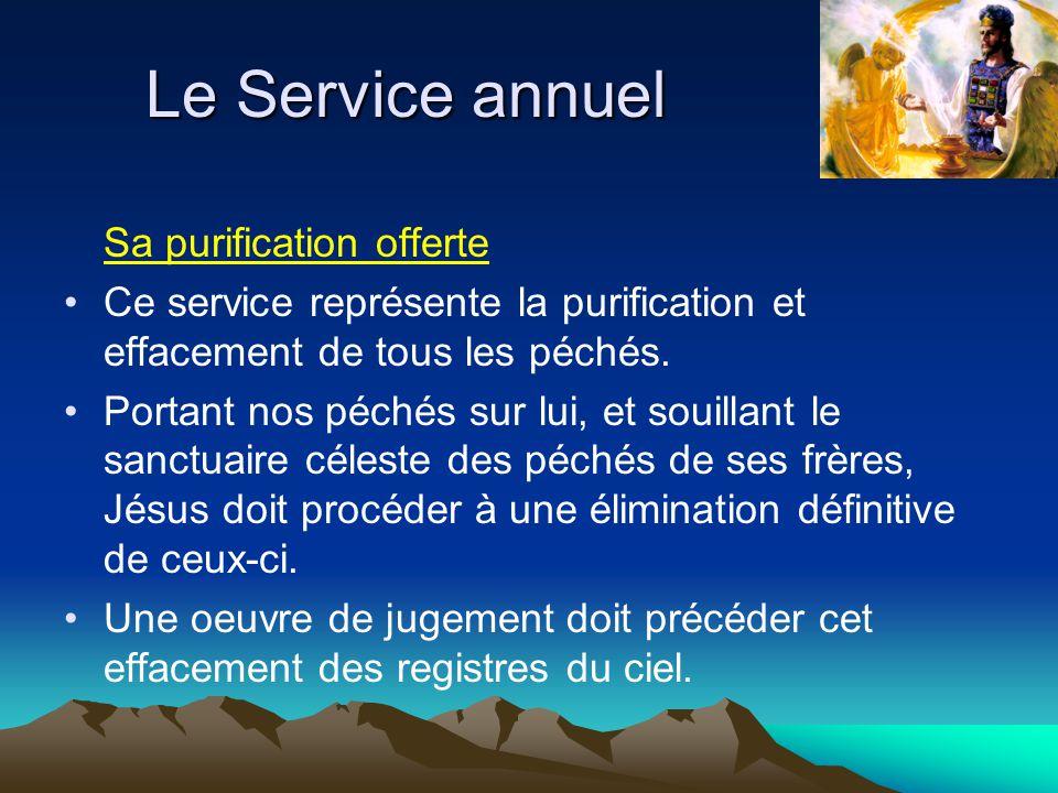 Le Service annuel Sa purification offerte