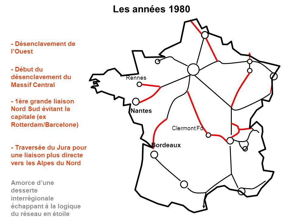 Les années 1980 - Désenclavement de l'Ouest