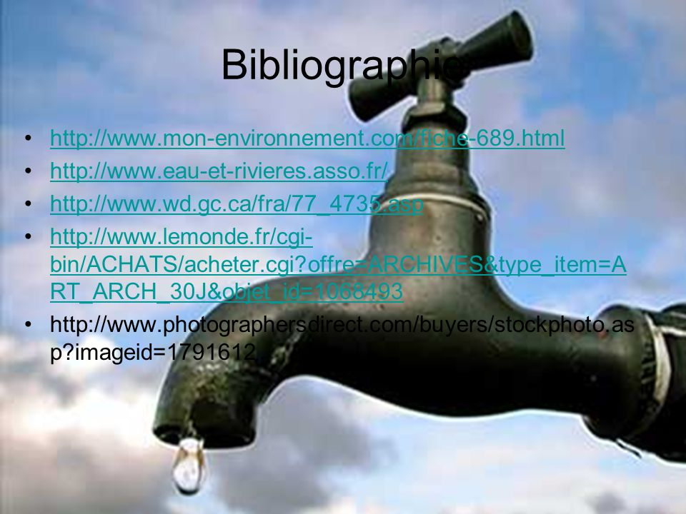 Bibliographie http://www.mon-environnement.com/fiche-689.html