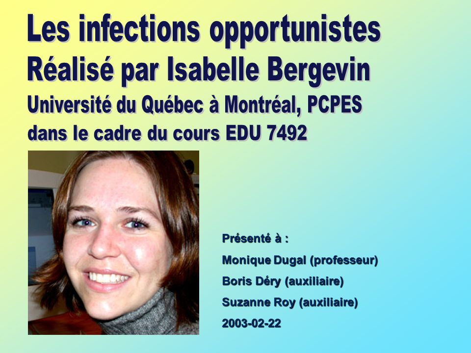 Les infections opportunistes