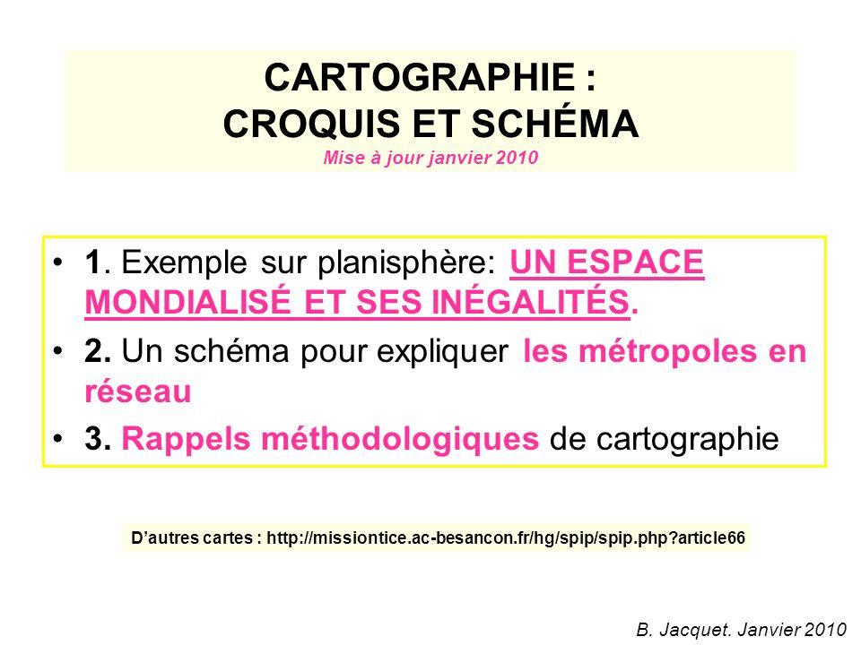 CARTOGRAPHIE : CROQUIS ET SCHÉMA Mise à jour janvier 2010